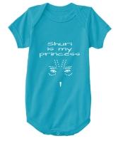 Shuri is my Princess Onesie - $15
