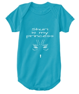 Shuri is my Princess Onesie - $15